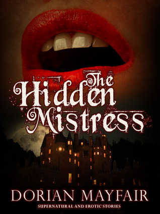 The Hidden Mistress Dorian Mayfair