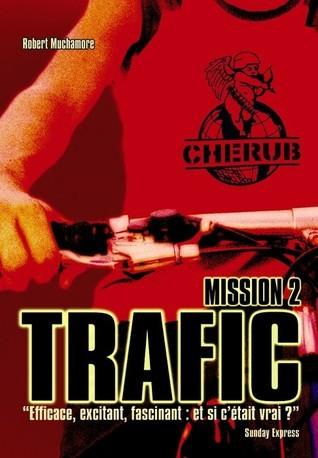 Trafic (Cherub, #2) Robert Muchamore