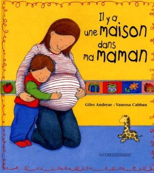 Il y a Une Maison Dans Ma Maman  by  Giles Andreae