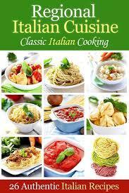 Regional Italian Cuisine: Classic Italian Cooking Cooking Penguin
