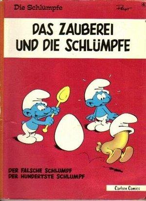 Die Schlümpfe IV. Das Zauberei und die Schlümpfe. Der falsche Schlumpf / Der hundertste Schlumpf  by  Peyo