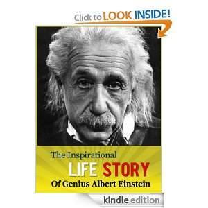 The Inspirational Life Story of Genius Albert Einstein Einstein Anthony Taylor
