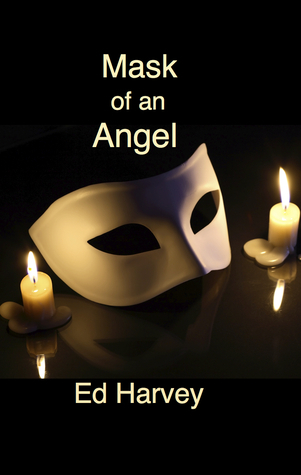 Mask of an Angel  by  Ed Harvey