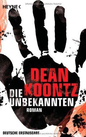 Die Unbekannten  by  Dean Koontz