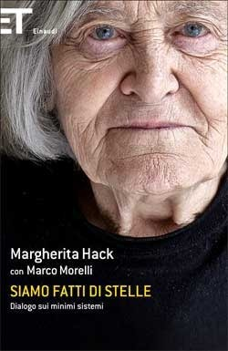Siamo fatti di stelle: Dialogo sui minimi sistemi  by  Margherita Hack