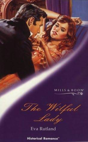 The Wilful Lady  by  Eva Rutland