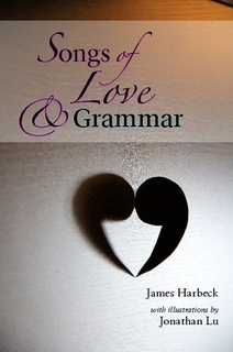 Songs of Love and Grammar  by  James Harbeck