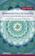 Hermenéutica de Eranos  by  Andrés Ortiz-Osés