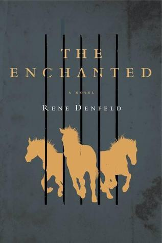 The Enchanted Rene Denfeld