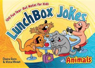 Lunchbox Jokes: Animals: 100 Fun Tear-Out Notes for Kids  by  Deana Gunn