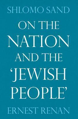 On the Nation and the Jewish People Shlomo Sand
