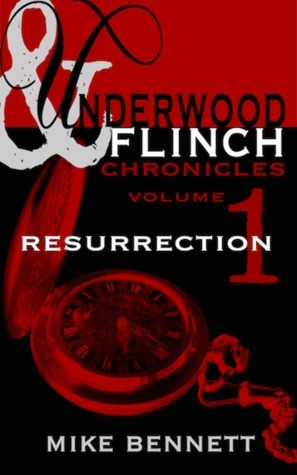 Resurrection (Underwood and Flinch #1)  by  Mike  Bennett