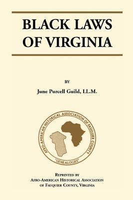 Black Laws of Virginia June Purcell Guild