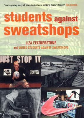 Students Against Sweatshops  by  Liza Featherstone