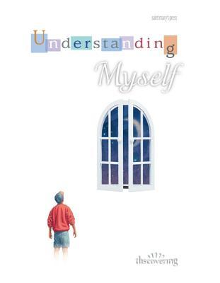 Understanding Myself: (Student Booklet)  by  Yvette Nelson