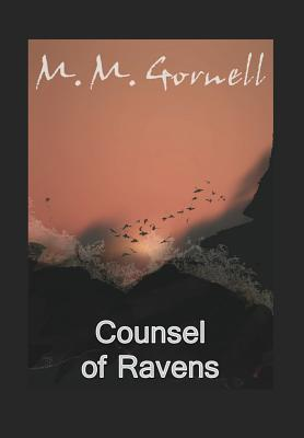 Counsel of Ravens M.M. Gornell
