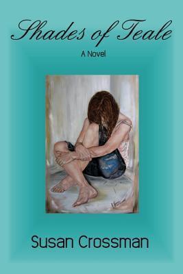 Shades of Teale  by  Susan Crossman