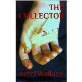 The Collector Terri   Wallace