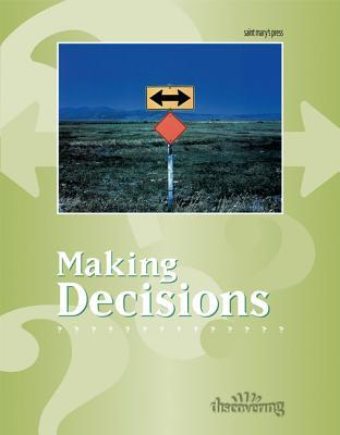 Making Decisions: (Student Booklet) Maggy Wilson McCarty