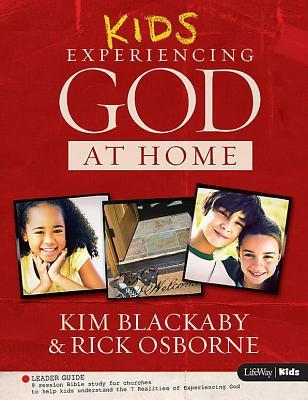 Kids Experiencing God at Home, Leader Guide Kim Blackaby