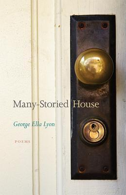Many-Storied House  by  George Ella Lyon