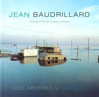 Cool Memories IV: 1995-2000 Jean Baudrillard