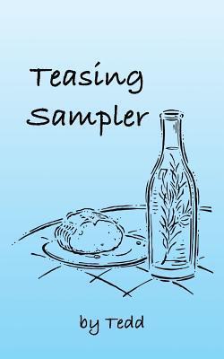 Teasing Sampler  by  Tedd