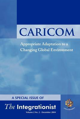 Caricom: Appropriate Adaptation to a Changing Environment Uwi Caricom Project