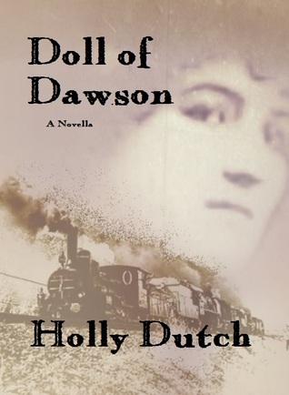 Doll of Dawson  by  Holly Dutch