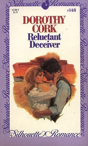 Reluctant Deceiver  by  Dorothy Cork