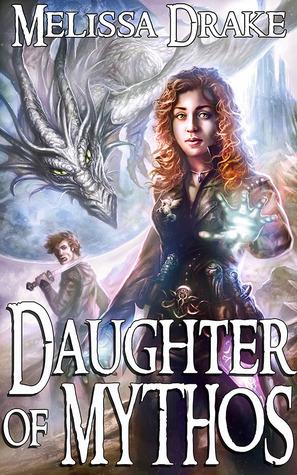 Daughter of Mythos Melissa Drake
