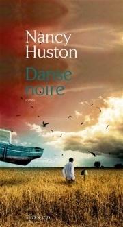 Danse noire Nancy Huston