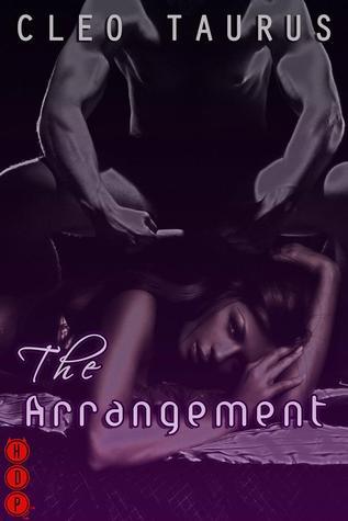 The Arrangement  by  Cleo Taurus
