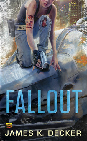 Fallout (Haan, #2)  by  James K. Decker