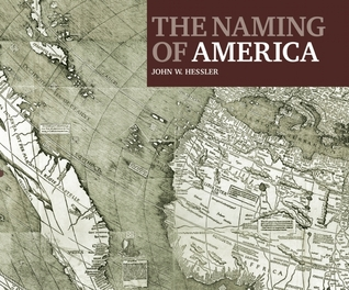 The Naming of America: Martin Waldseemüllers 1507 World Map & the Cosmographiae Introductio Martin Waldseemüller
