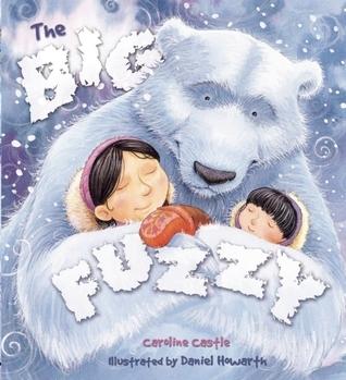Big Fuzzy  by  Caroline Castle
