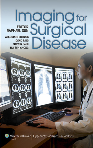 Imaging For Surgical Disease  by  Raphael Sun