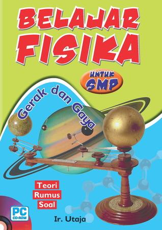 CD Belajar Fisika SMP - Gerak dan Gaya  by  Ir. Utaja