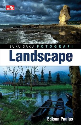 Buku Saku Fotografi Landscape Edison Paulus