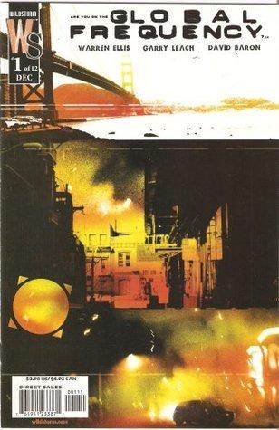 Global Frequency Vol. 1: Planet Ablaze (Global Frequency, #1) Warren Ellis