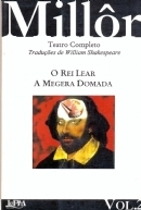 A Megera Domada / O Rei Lear (Teatro completo, 2)  by  Millôr Fernandes