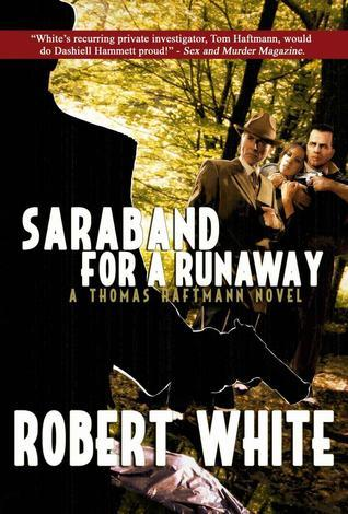 Saraband for a Runaway  by  Robert  White