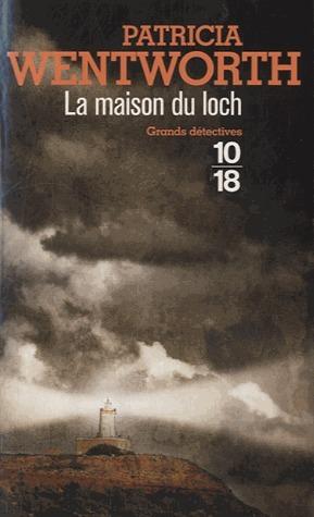 La Maison du Loch  by  Patricia Wentworth