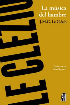 La música del hambre  by  Jean-Marie G. Le Clézio