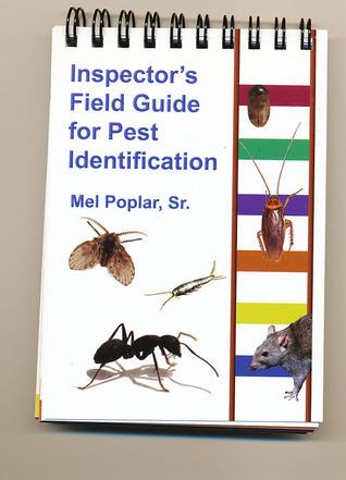 Inspectors Field Guide for Pest Identification Melvin Poplar, Sr.