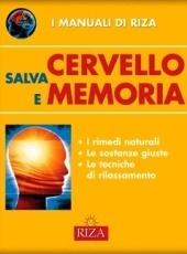 Salva cervello e memoria - I manuali di Riza Fiorella Coccolo
