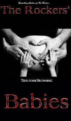 The Rockers Babies (The Rocker, #6) Terri Anne Browning