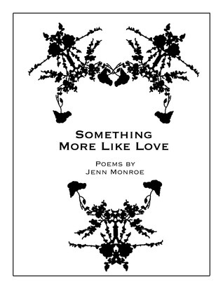 Something More Like Love  by  Jenn Monroe