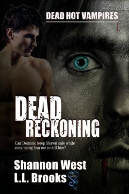 Dead Reckoning (Dead Hot Vampires #1) Shannon West