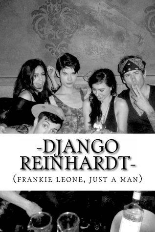 -django reinhardt- (borough of lost boys, vol. 4)  by  frankie leone